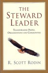 "Reflections on ""The Steward Leader"""